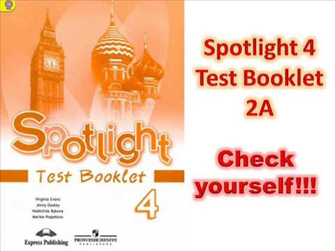 Spotlight 4 Test Booklet 2 A