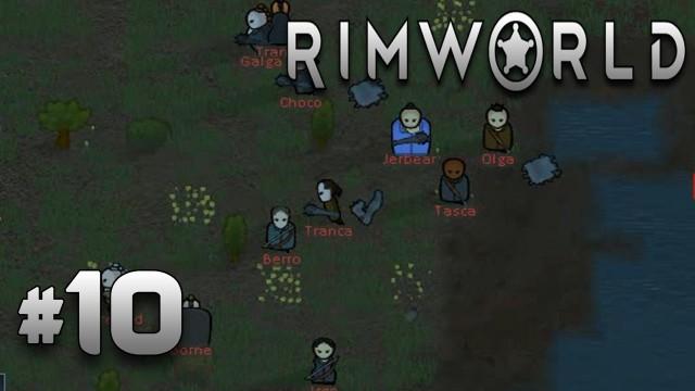 RimWorld Прохождение: #10 - Рейд из 11 Человек!